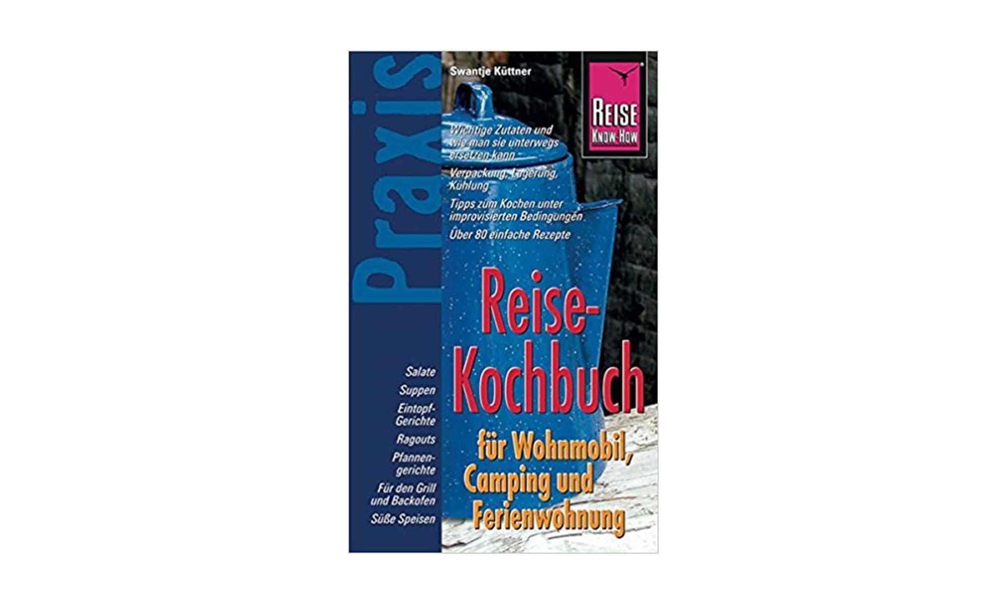 Praxis Reise Kochbuch Wohnmobil