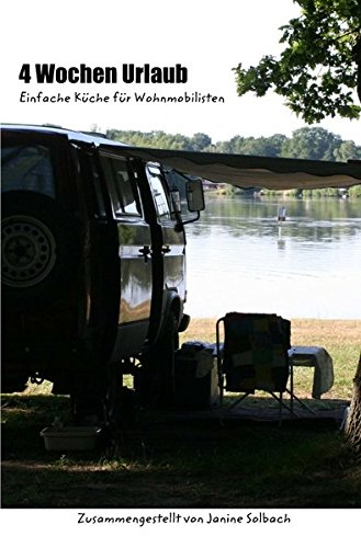 Campingrezepte 4 Wochen Urlaub