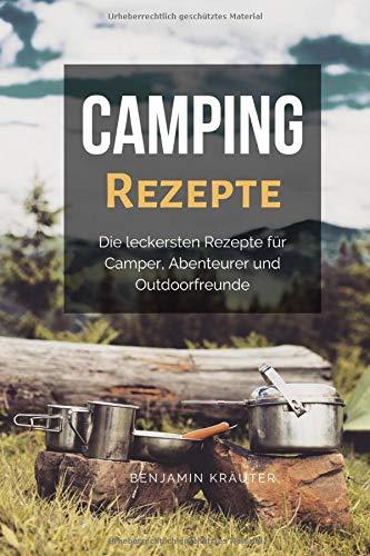 Camping Rezepte für Camper