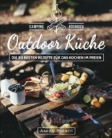 outdoor Küche das Camping Kochbuch
